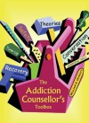The Addiction Counsellor's Toolbox - William A. Howatt
