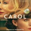 Carol - Claire Morgan, Patricia Highsmith