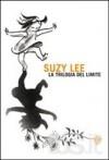 La trilogia del limite - Suzy Lee