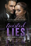 Twisted Lies - Sedona Venez