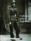 Uniforms of the Waffen-SS 1942-1945 Ski Uniforms, Overcoats - Michael D. Beaver
