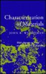 Characterization of Materials - John B. Wachtman