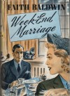Week-End Marriage - Faith Baldwin