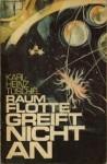 Raumflotte greift nicht an - Karl-Heinz Tuschel
