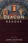 The Deacon Reader - James Keating
