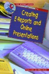 Creating E-Reports and Online Presentations - Gerry Souter, Janet Souter