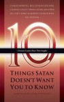 Ten Things Satan Doesn't Want You to Know - John Van Diest