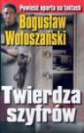 Twierdza szyfrów /op.tw./ - Bogusław Wołoszański