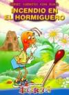 Incendio En El Hormiguero - Acticuentos - Liliana Cinetto