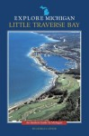 Explore Michigan--Little Traverse Bay - George Cantor