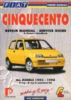 Fiat Cinquecento: Repair Manual and Service Guide, All Models 1993 to 1998 - Chilton Automotive Books, Lindsay Porter, Michael Gascoigne
