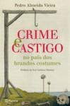 Crime e Castigo no país dos brandos costumes - Pedro Almeida Vieira
