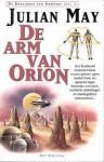 De arm van Orion - Julian May