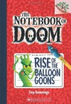 By Troy Cummings - The Notebook of Doom #1: Rise of the Balloon Goons: A Branches Book (6.1.2013) - Troy Cummings