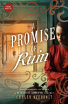 A Promise of Ruin (Dr. Genevieve Summerford Mystery) - Cuyler Overholt
