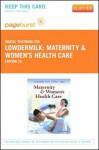 Maternity & Women's Health Care - Pageburst E-Book on Vitalsource (Retail Access Card) - Deitra Leonard Lowdermilk, Mary Catherine Cashion, Shannon E. Perry