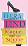 Männer sind wie Schuhe (German Edition) - Hera Lind