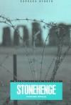 Stonehenge: Making Space - Barbara Bender, Daniel Miller, Paul Gilroy