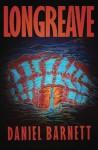 Longreave - Daniel Barnett