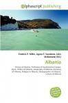 Albania - Frederic P. Miller, Agnes F. Vandome, John McBrewster