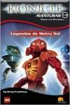 Leyendas De Metru Nui / Legends of Metru Nui (Bionicle Aventuras) (Bionicle Aventuras) - Greg Farshtey