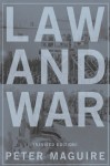 Law and War: International Law and American History, Revised Edition - Peter Maguire