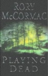 Playing Dead - Rory McCormac