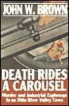 Death Rides a Carousel - John W. Brown
