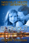 Burn Out - Cheryl Douglas