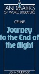 Journey to the End of the Night (Landmarks of World Literature) - Louis-Ferdinand Céline, John Sturrock