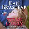 Texas Lonely: Texas Heroes: The Gallaghers of Morning Star, Book 2 - Jean Brashear, Jean Brashear, Eric G. Dove