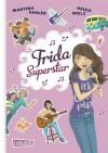 Frida Superstar - Martina Sahler