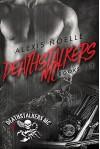 Deathstalkers MC Box Set Books 1-3 - Alexis Noelle