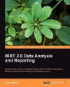 Birt 2.5 Data Analysis and Reporting - John Ward