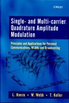 Single- And Multi-Carrier Quadrature Amplitude Modulation: Principles and Applications for Personal Communications, Wlans and Broadcasting - Lajos Hanzo, Thomas Keller, William Webb