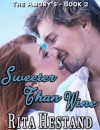 Sweeter Than Wine (The Amory's Book 2) - Rita Hestand