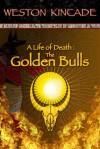 The Golden Bulls - Weston Kincade