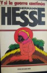 Y Si La Guerra Continúa - Hermann Hesse