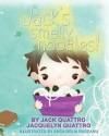 Jack's Smelly Noodles! - Jack Quattro, Anca Delia Budeanu