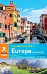 The Rough Guide to Europe on a Budget (Rough Guide to...) - Jonathan Bousfield, Tim Burford, Lucy Cowie, Caroline Daly, Kiki Deere