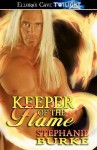 Keeper of the Flame - Stephanie Burke