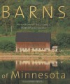 Barns of Minnesota (Minnesota Byways) - Will Weaver, Doug Ohman