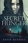 Secret Hunger (The Harper Sisters) - Satin Russell