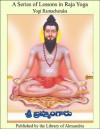 A Series Of Lessons In Raja Yoga - Yogi Ramacharaka