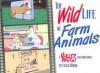 The Wild Life of Farm Animals - Leigh Rubin
