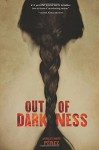 Out of Darkness (Fiction - Young Adult) - Ashley Hope Pérez