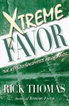 Xtreme Favor - Rick Thomas