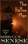 The Hallow Man: A Horror Story - Rebecca M. Senese