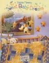 Debbie Mumm's Sweet Baby Dreams - Debbie Mumm