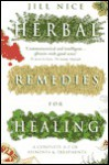 Herbal Remedies for Healing - Jill Nice